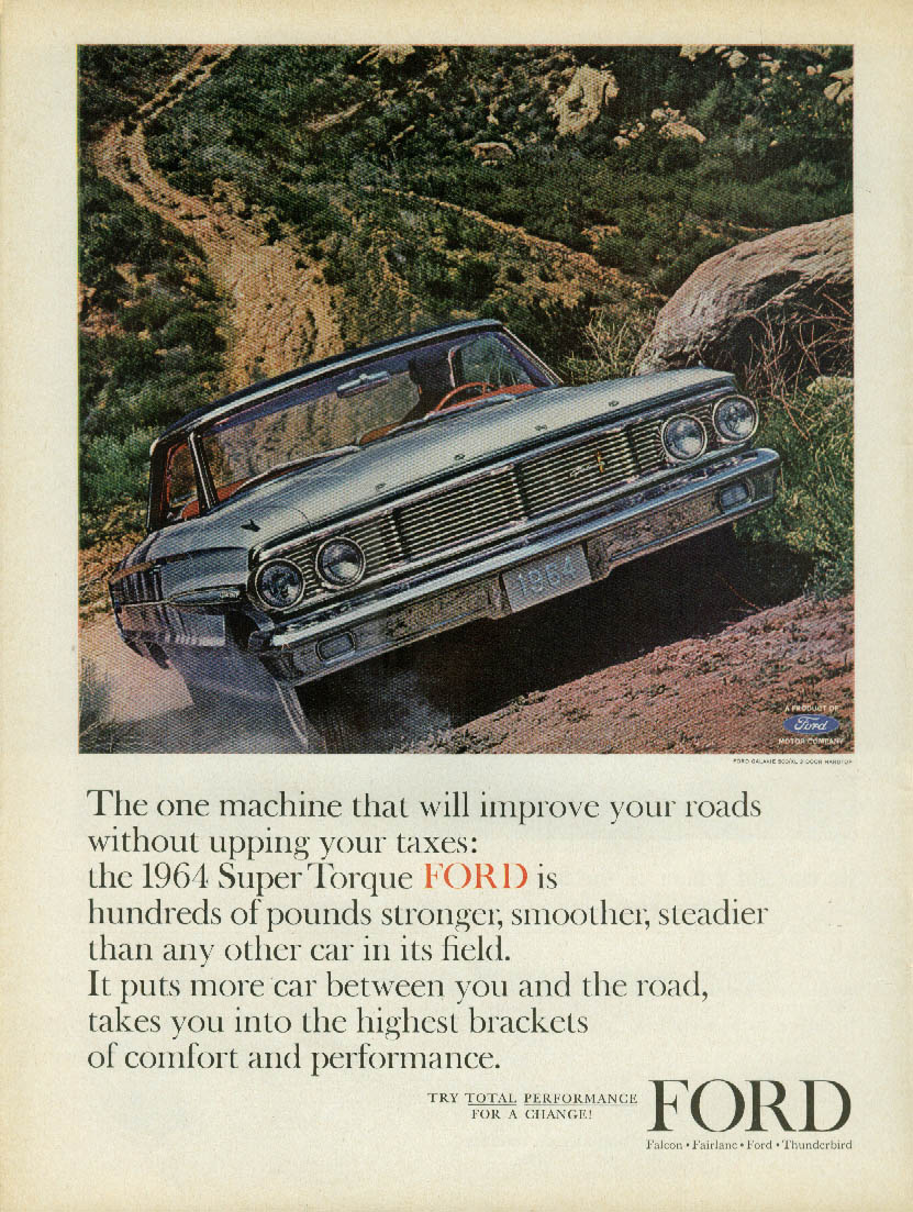 Improve roads without upping taxes Ford Galaxie 500/XL ad 1964
