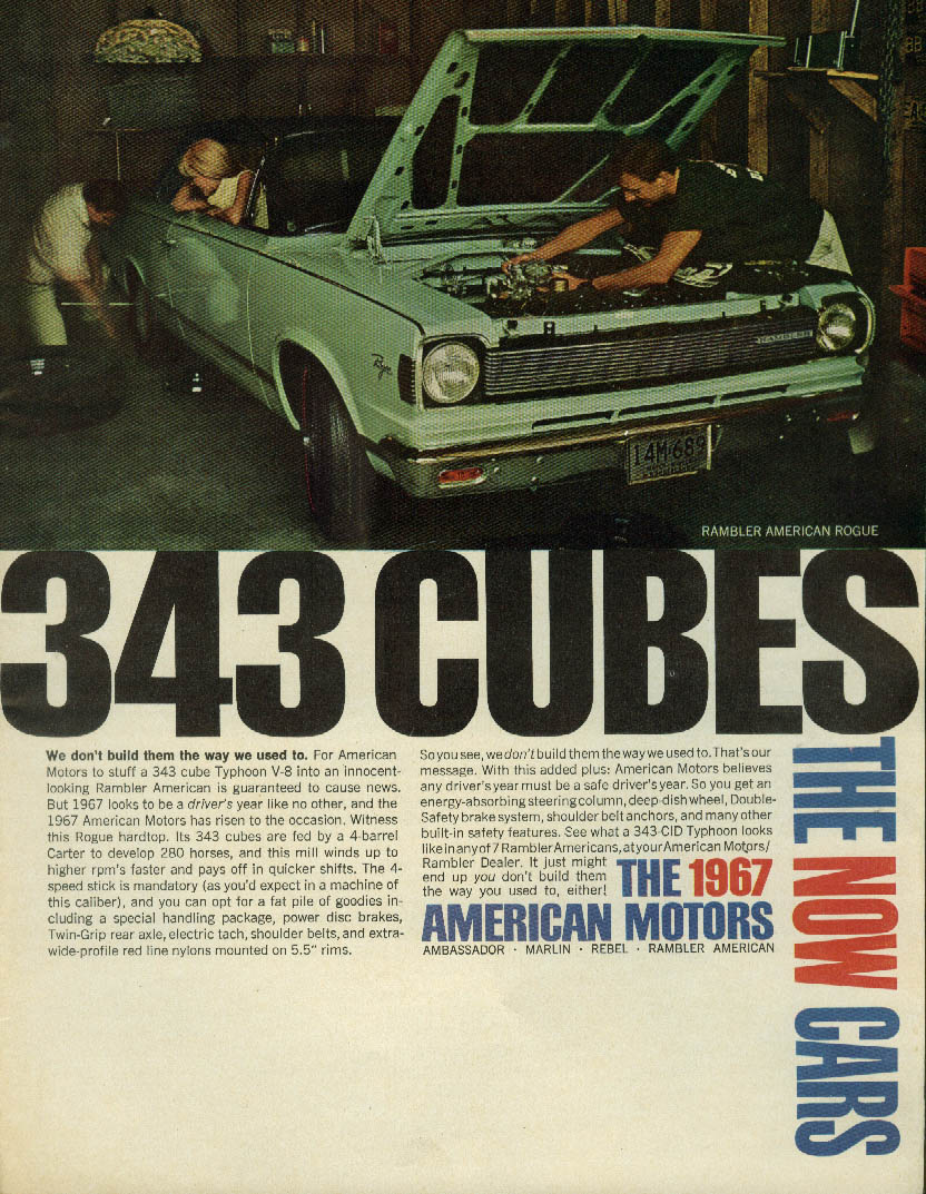 343 Cubes. We don't build them the way we used to AMC Rambler Rogue ad 1967