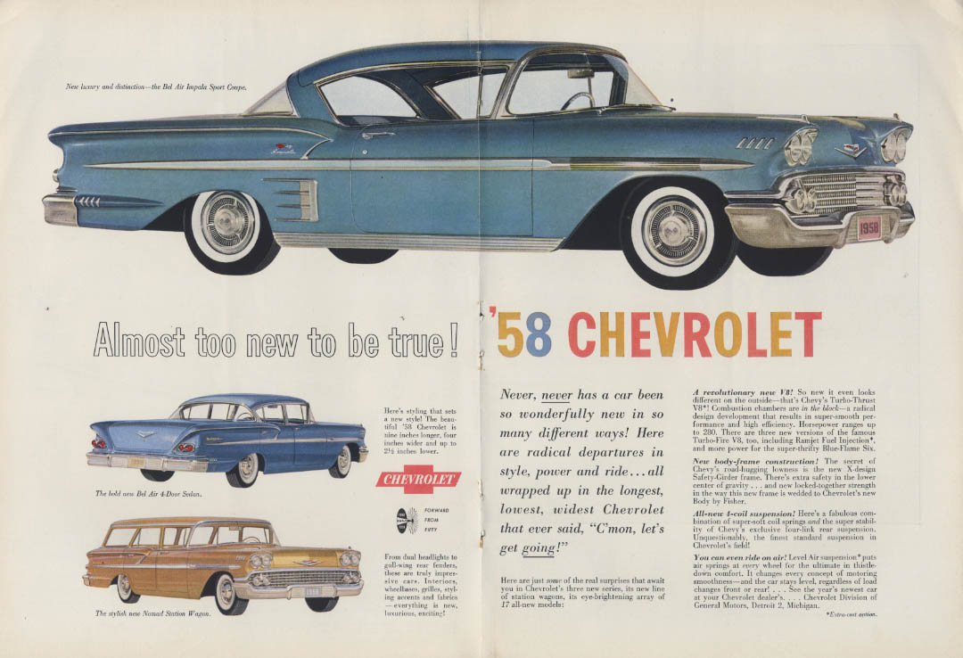 Almost too new to be true Chevrolet Bel Air Impala & Nomad ad 1958