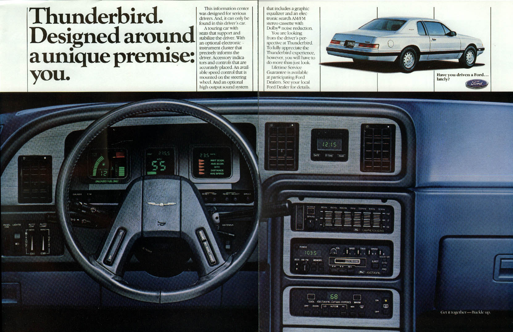 Designed around a unique premise: you. Ford Thunderbird ad 1985