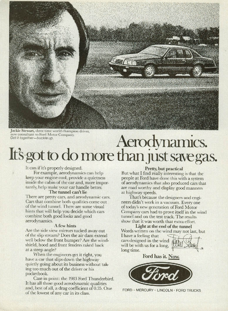 Aerodynamics do more than save gas Jackie Stewart for Ford Thunderbird ad 1983
