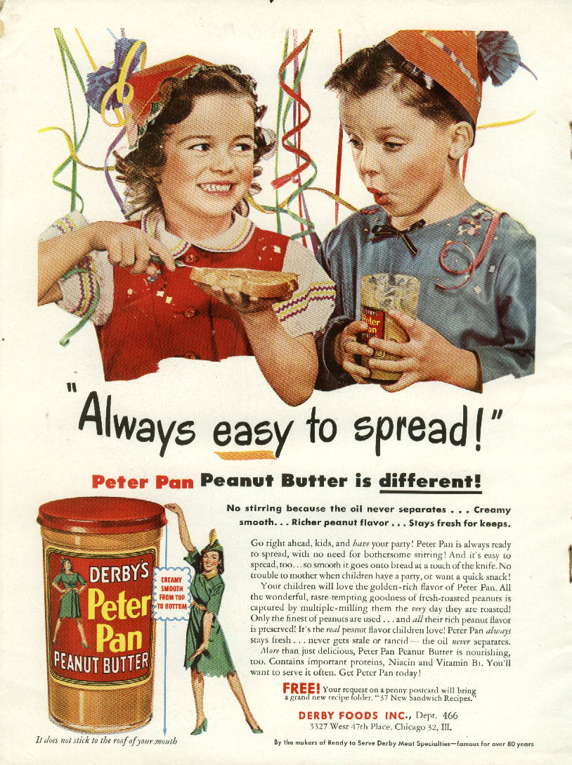 Always easy to spread! Derby's Peter Pan Peanut Butter ad 1946 birthday party
