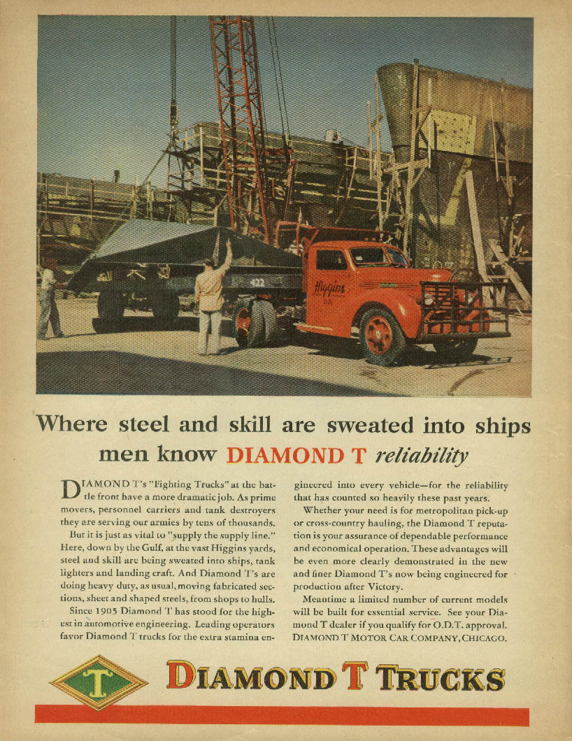 Steel & skill sweated into ships Diamond T Trucks ad 1945 Higgins shipyard