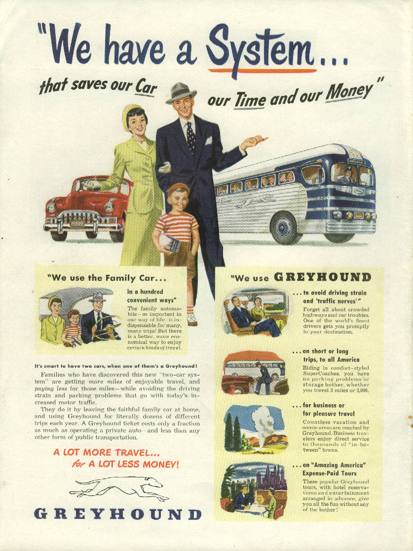 We have a System that saves our car, time & money Greyhound Bus ad 1949