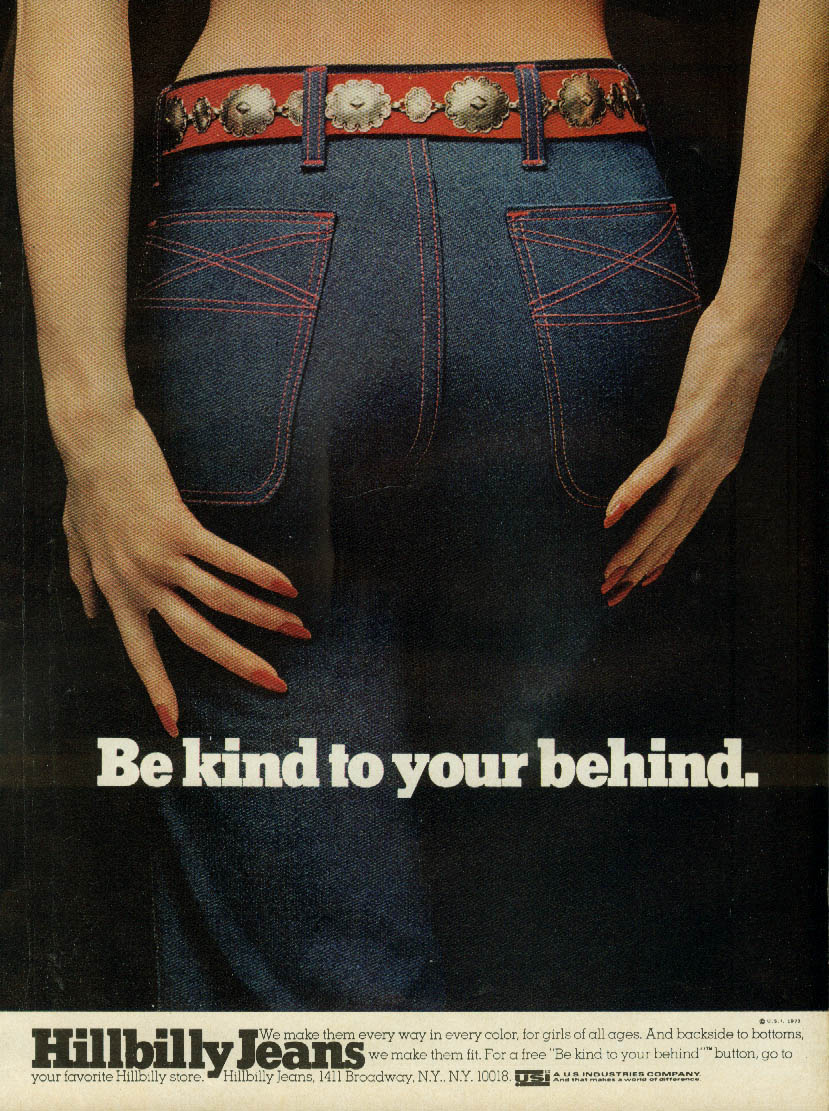 Be kind to your behind Hillbilly Jeans ad 1973 red belt & stitching