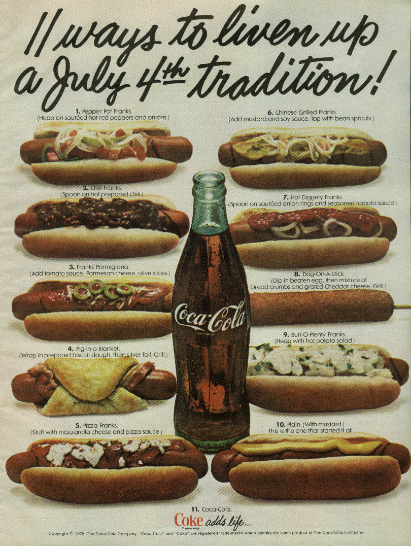 11 Ways to Liven Up July 4th Coca-Cola & hotdogs ad 1978 frankfurters