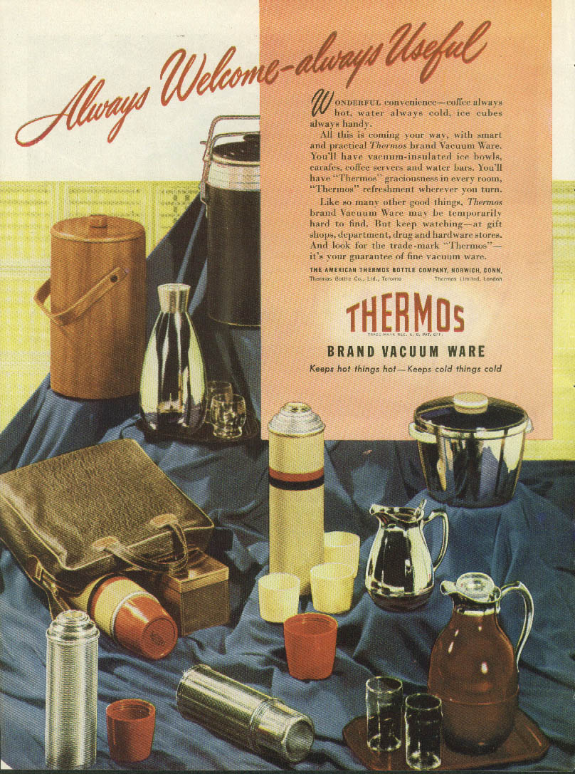 Always Welcome - Always Useful Thermos Brand Vacuum wear Bottle ad 1947