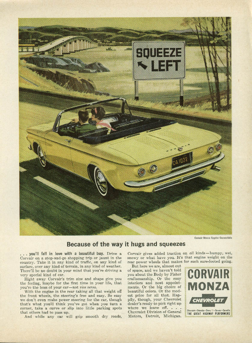 Because of the way it hugs & squeezes Corvair Monza Convertible ad 1964 NY