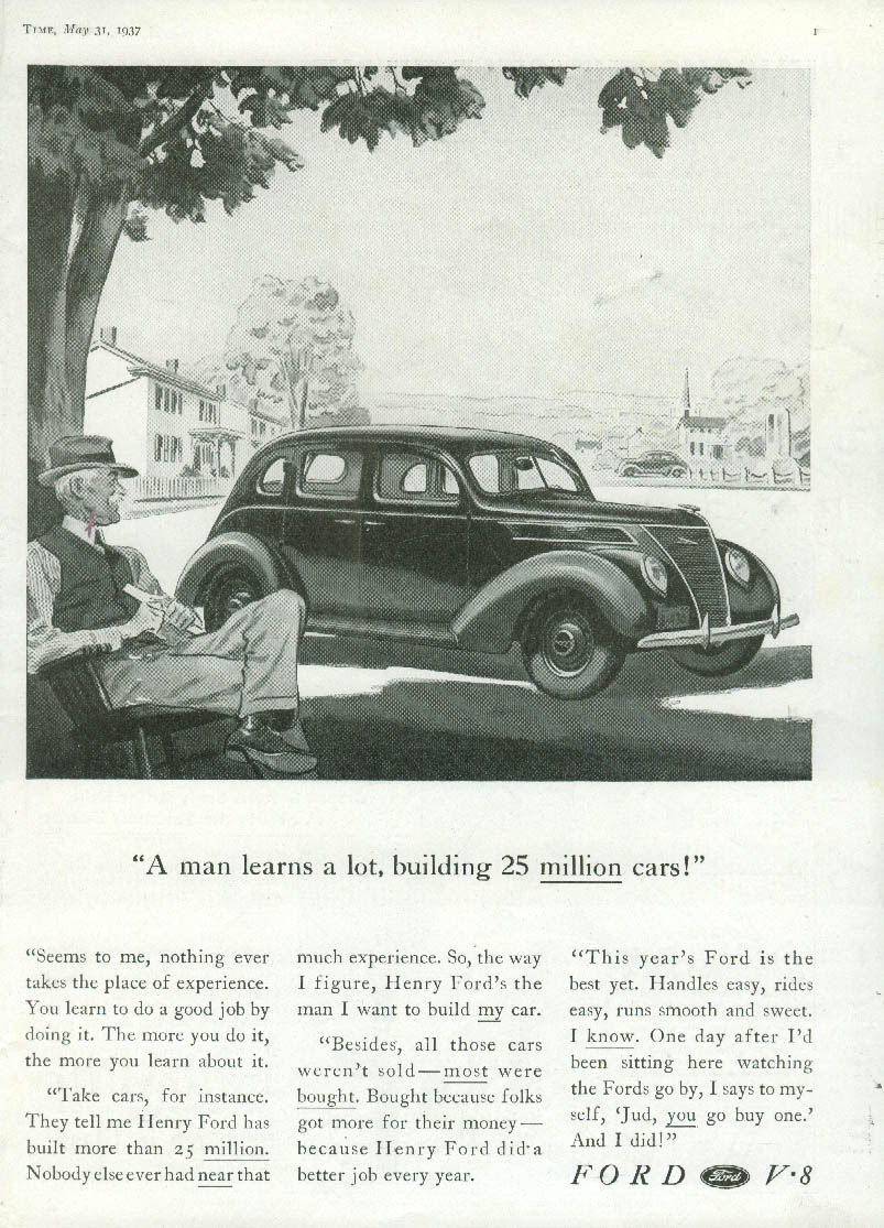 A man learns a lot building 25 million cars Ford V-8 Fordor ad 1937 Time