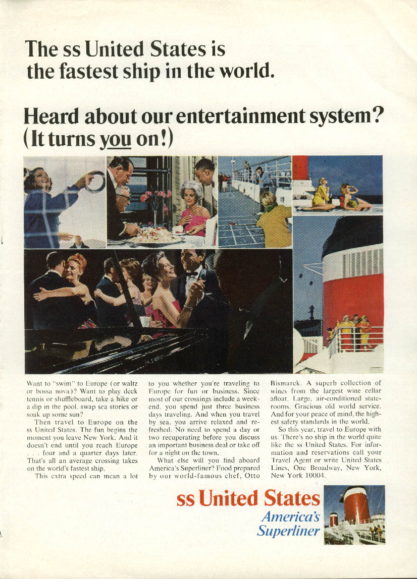 Heard about our entertainment system? It turns YOU on! S S United States ad 1966