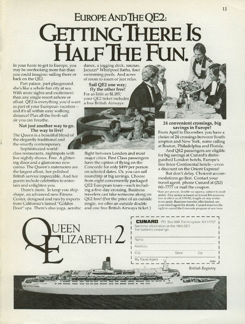 Getting There is Half the Fun Europe & the Queen Elizabeth 2 Cunard QE2 ad 1983