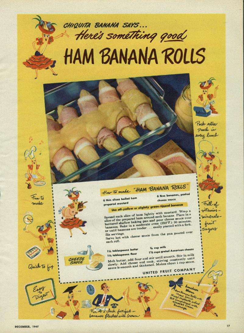 Image for Chiquita Banana says Here's something good: Ham Banana Rolls ad 1947