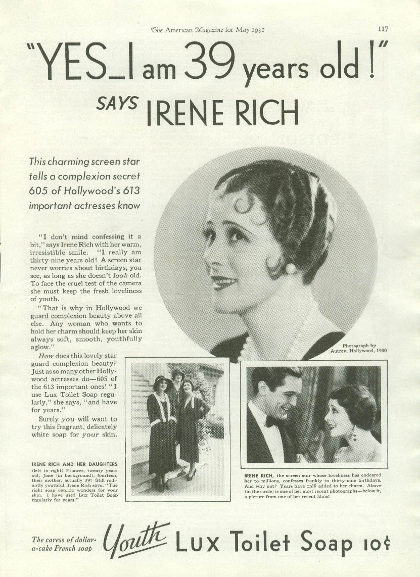 I'm 39 years old says Irene Rich Lux Toilet Soap ad 1931