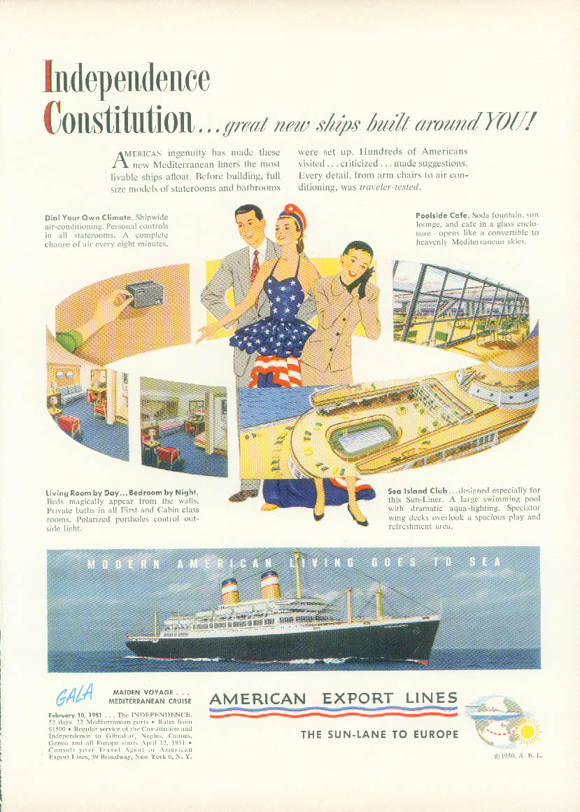 American Export Lines S S Independence Constitution built around you ad 1950 NY