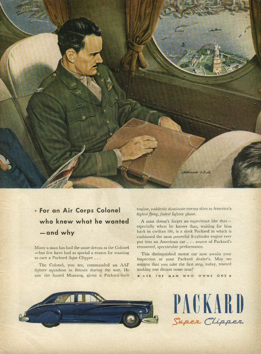 For an Air Corps who knew what he wanted Colonel Packard Super Clipper ad 1946