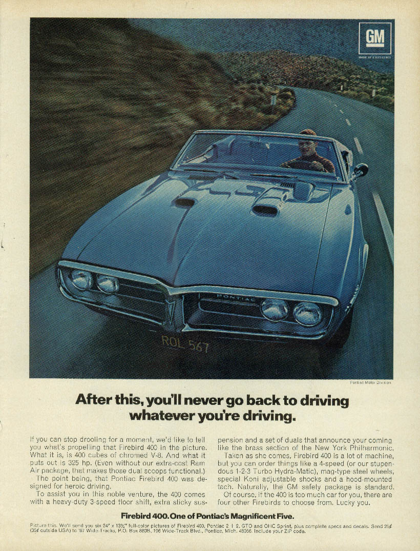 After this you'll never go back Pontiac Firebird 400 ad 1967