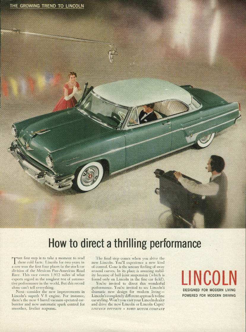 How to direct a thrilling performance Lincoln Capri 2-dr HT ad 1954 T
