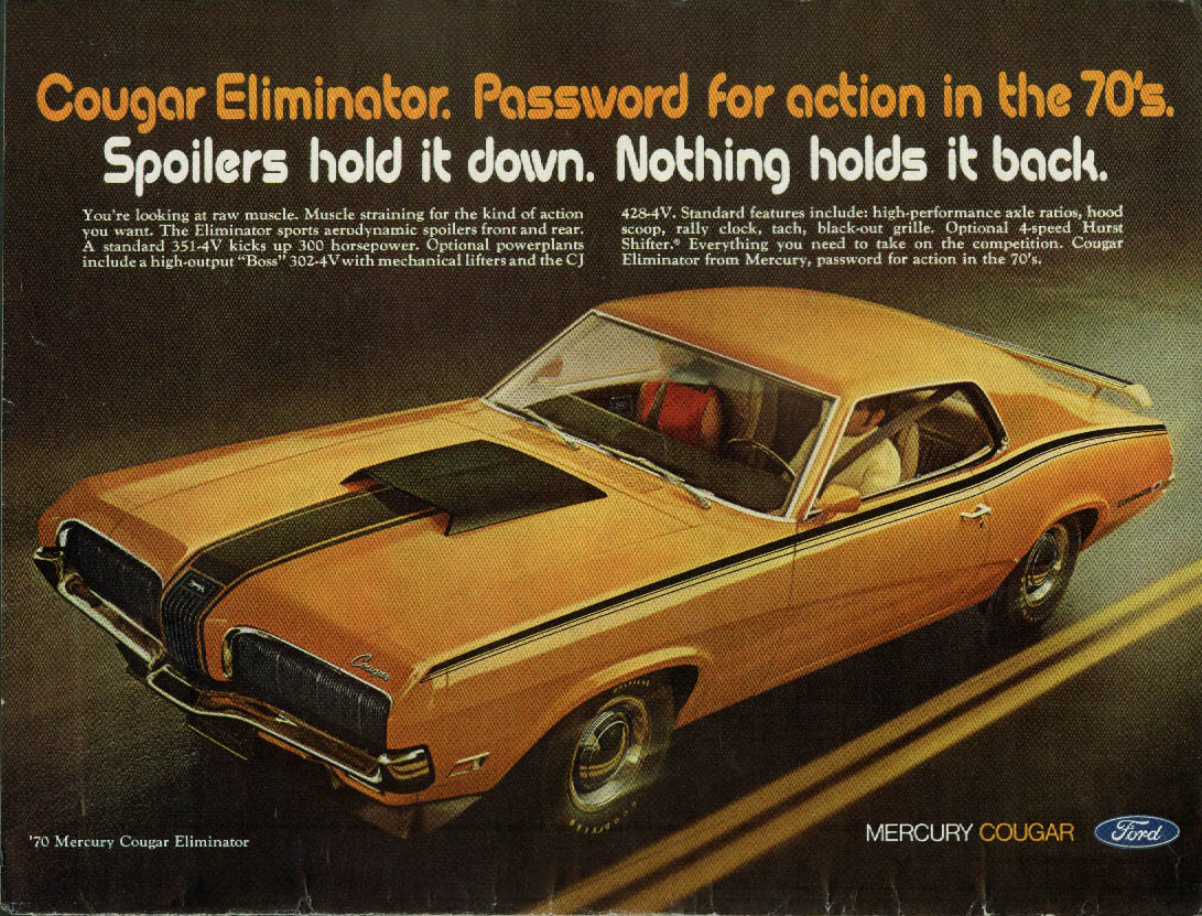 Password for action in the 70s Mercury Cougar Eliminator ad 1970 CD
