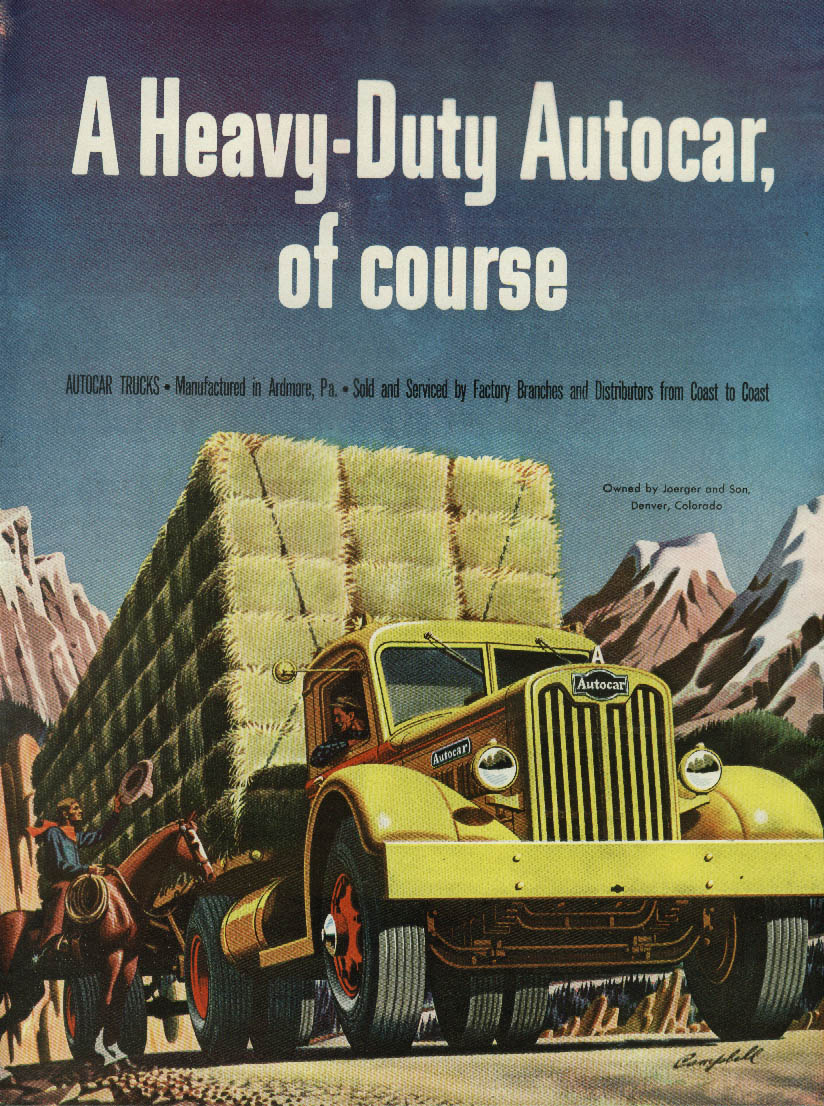 A Heavy-Duty Autocar, of course Joerger & Sons Hay Denver CO ad 1947 T