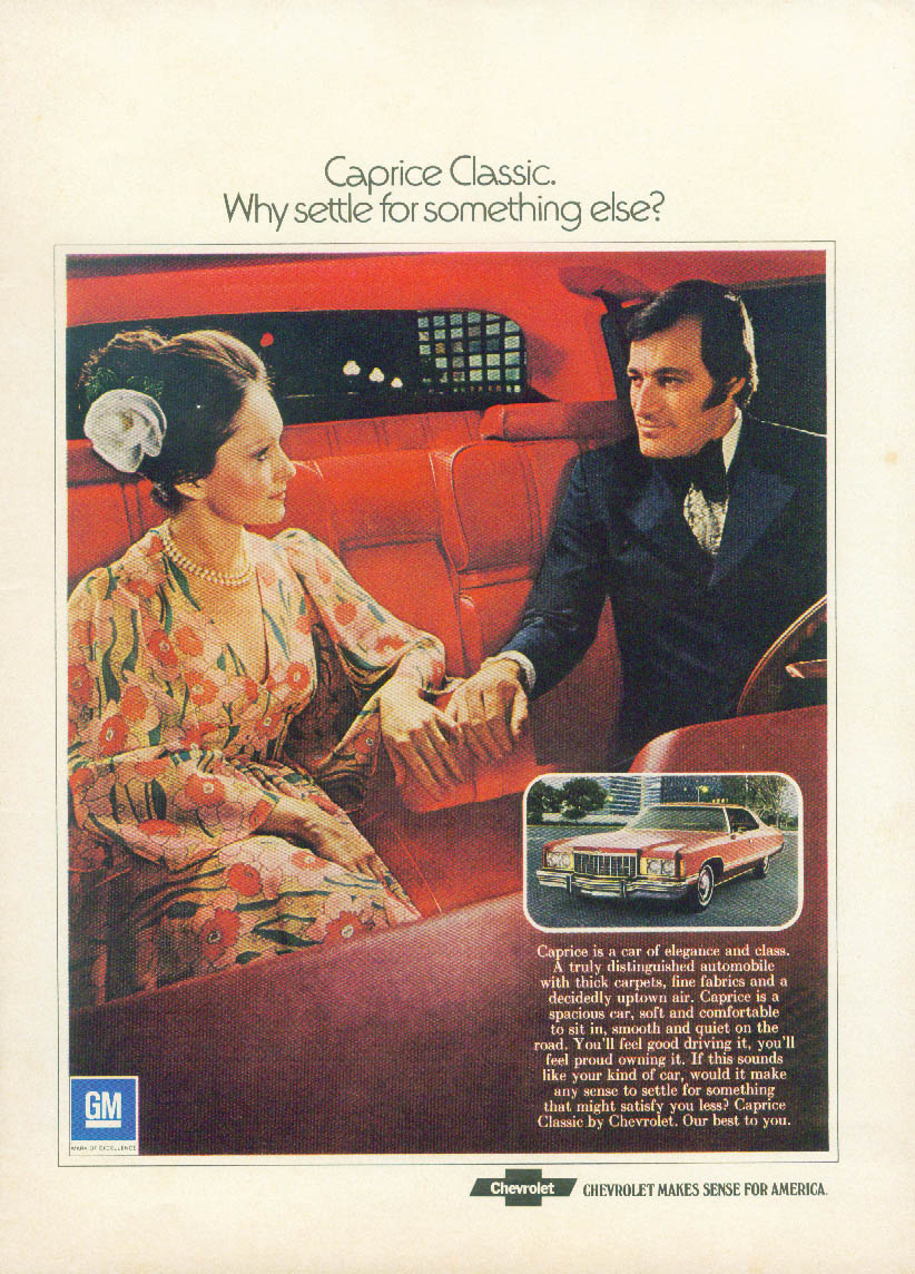 Wht settle for soemthing else? Chevrolet Caprice Classic ad 1974 NY