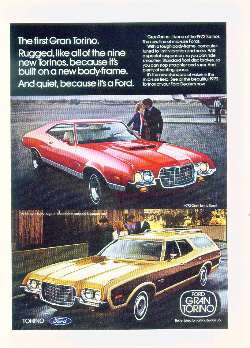 Rugged & quiet. The first Gran Torino Sport & Squire ad 1972
