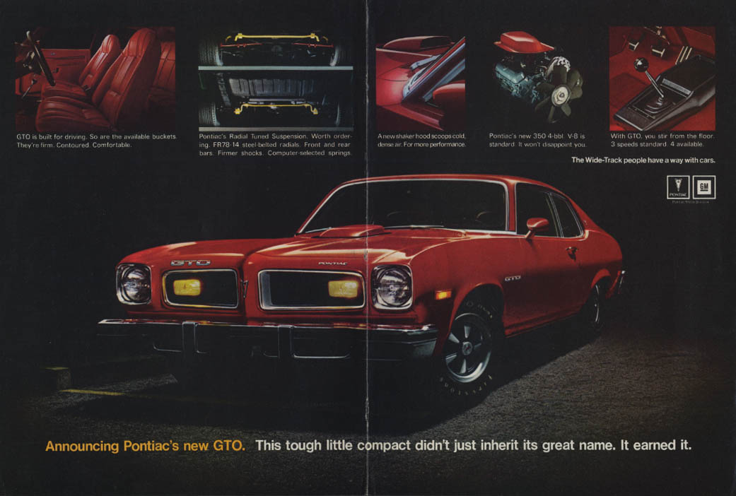 This tough little compact didn't just inherit its name Pontiac GTO ad 1977 MT