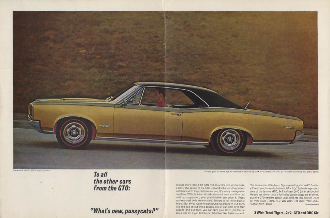 To all other cars, What's new, pussycats? Pontiac GTO ad 1966