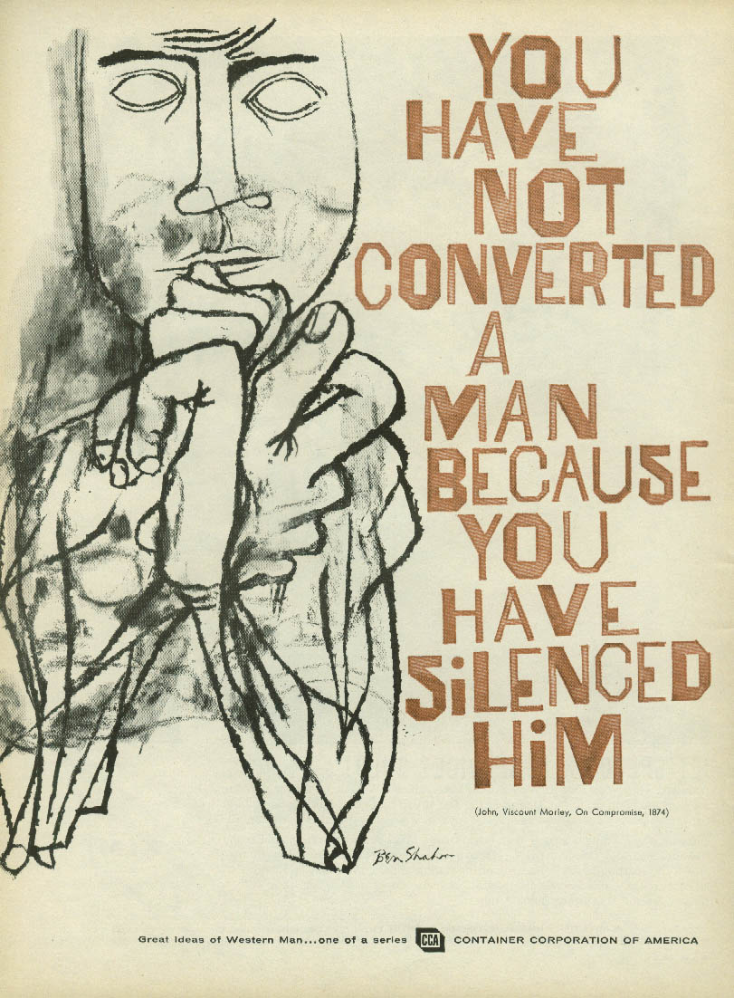 Viscount Morley You Silenced Him Container Corporation of America ad 1960 Shahn