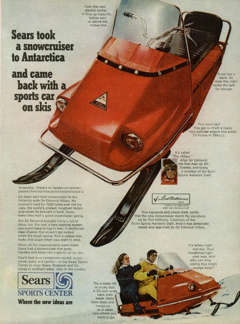 Sears took the Snowcruiser skimobile snowmobile to Antarctica ad 1968
