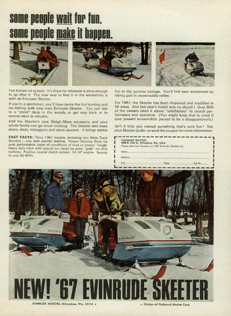 Some people wait, some people make it happen Evinrude Skeeter snowmobile ad 1967