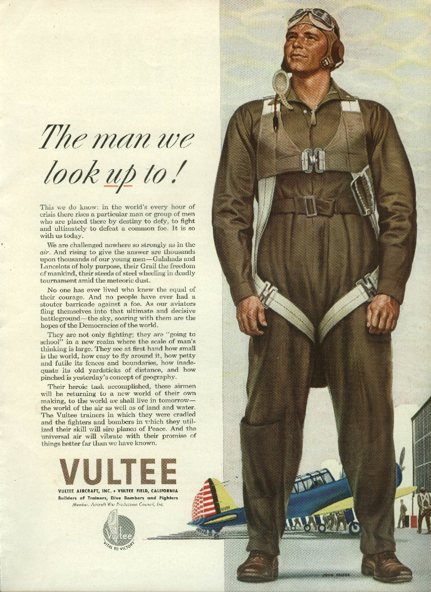The man we look up to Vultee Aircraft pilot in flight suit ad 1942 Falter NB