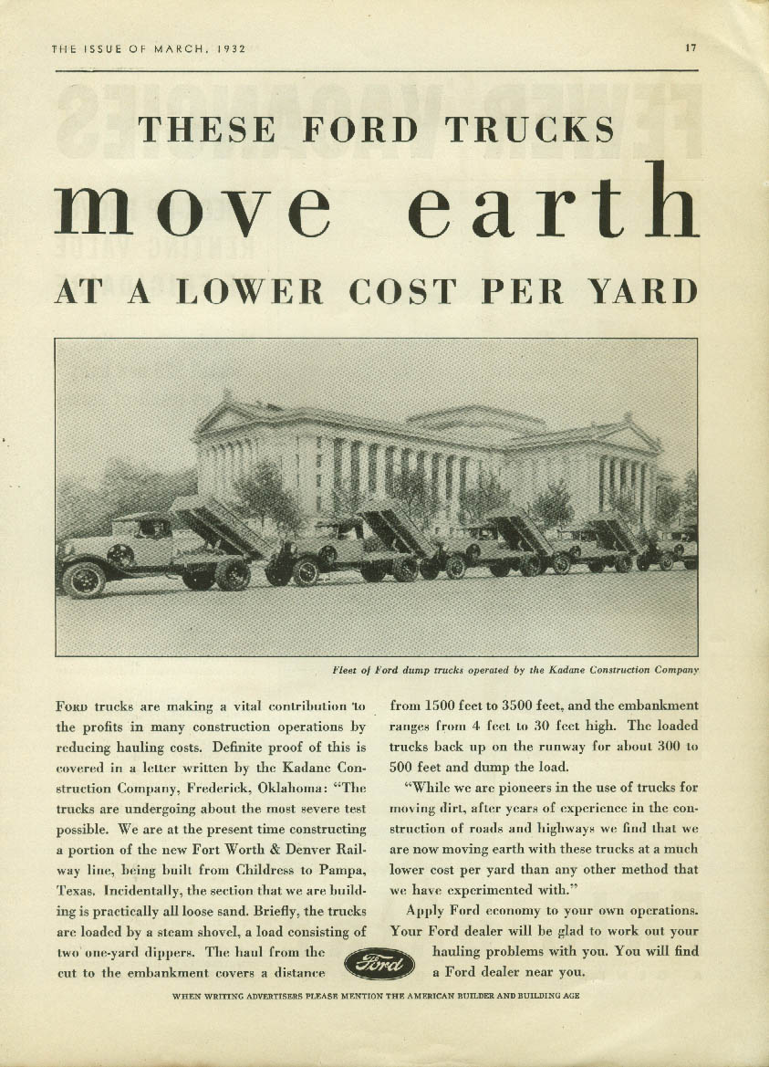 Move Earth at a Lower ost per Yard Ford Dump Trucks ad 1932 Kadone Construction
