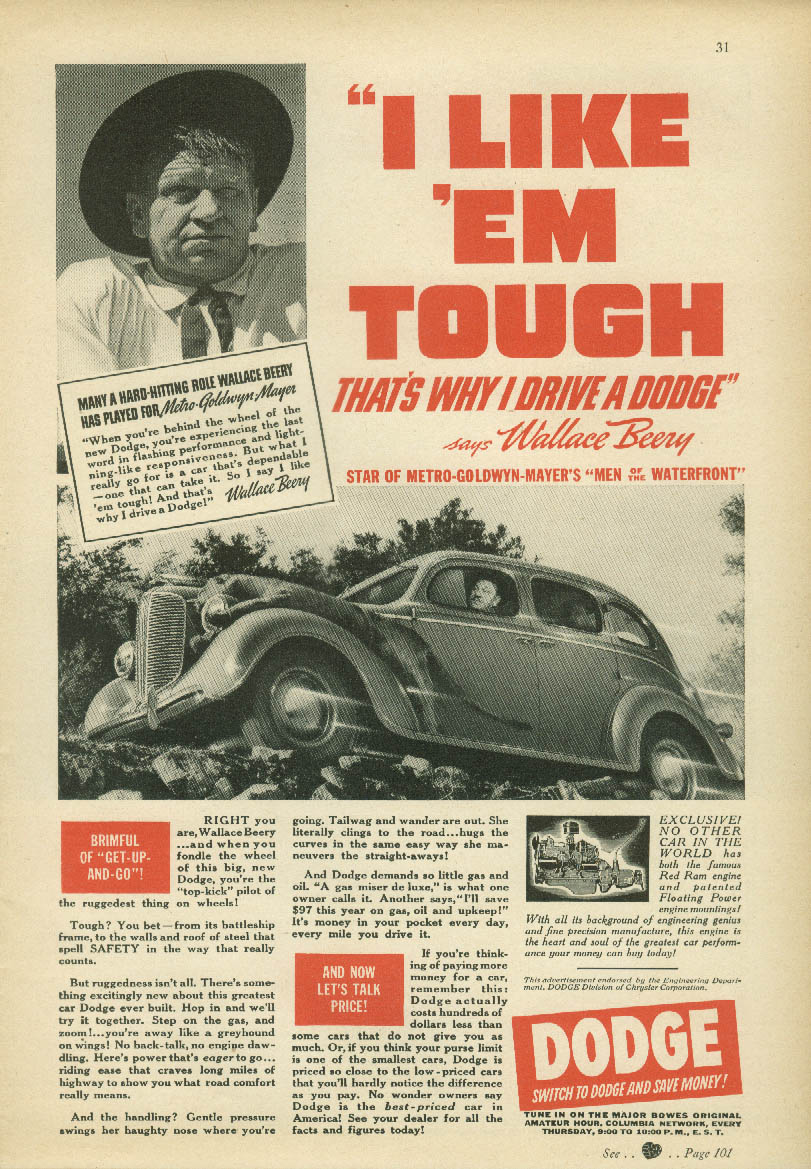 Wallace Beery says I Like 'em Tough Dodge Sedan ad 1938