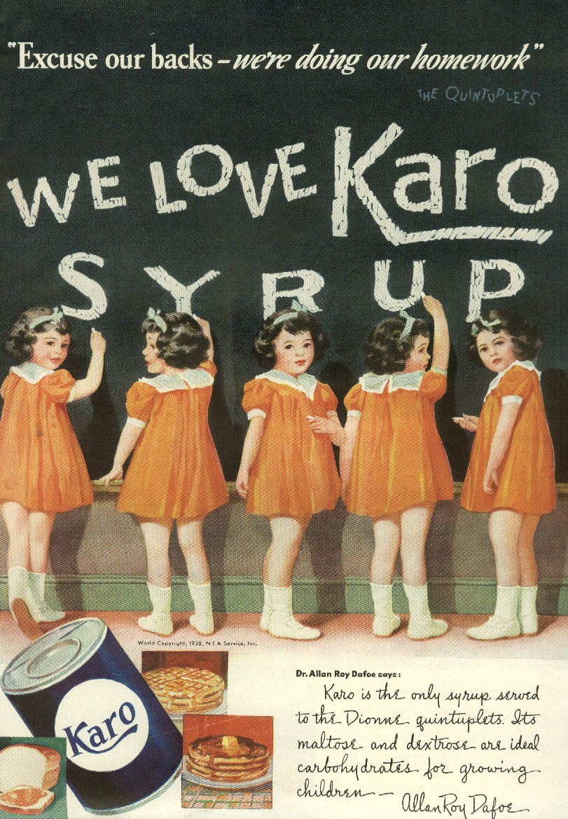 Excuse our backs We Love Karo Syrup Dionne Quintuplets  ad 1938