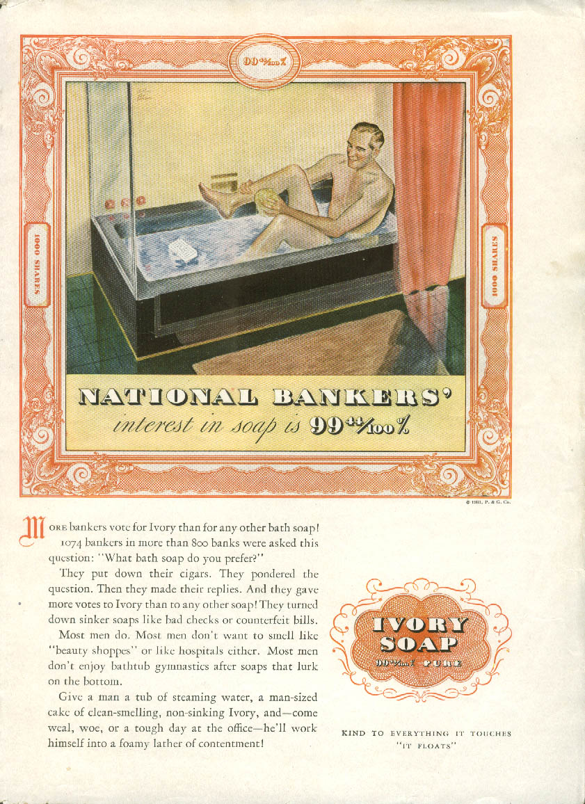 National Bankers interest in Ivory soap is 99 44/100% ad 1931 man in the tub