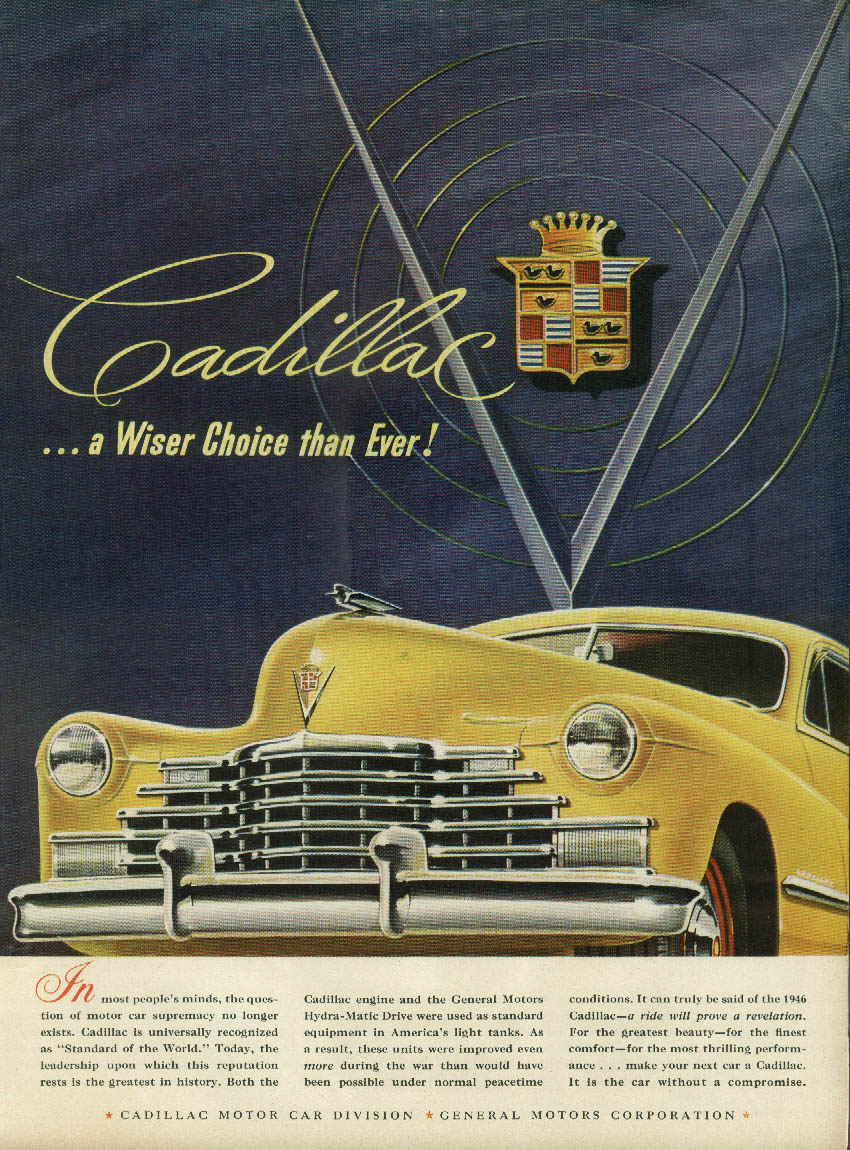 In most people's minds the question no longer exists Cadillac ad 1946