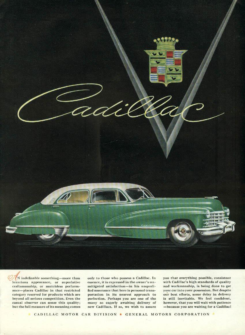 An indefinable something - superlative craftsmanship Cadillac ad 1947 NY
