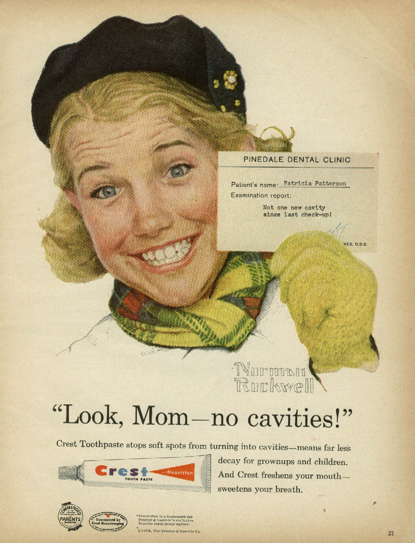 Look, Mom - no cavities! Patricia Patterson Crest Toothpaste ad 1958 Rockwell Pt