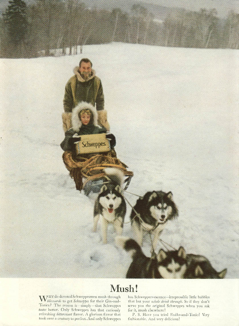 Mush! Schweppes Tonic ad 1957 Commander Whitehead & dog sled