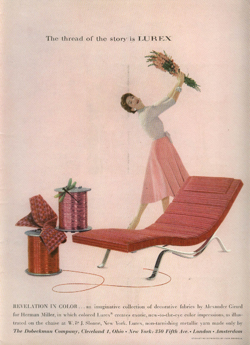 Thread of the story is Lurex Herman Miller Alexander Girard Chaise ad 1955