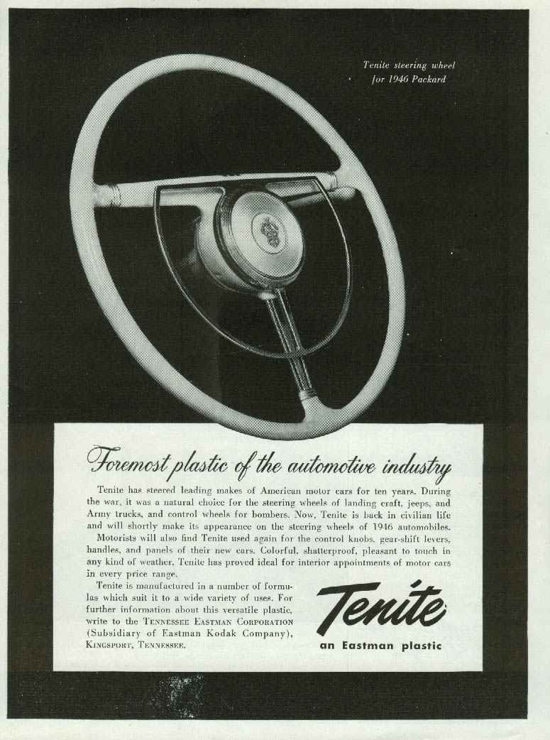 Foremost plastic of automotive industry Tenite Packard Steering Wheel ad 1946 T