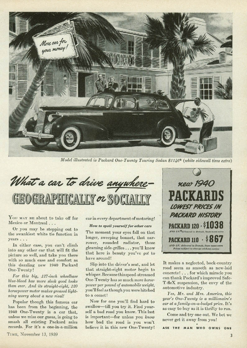 Drive anywhere geographically or socially Packard One-Twenty ad 1940 T