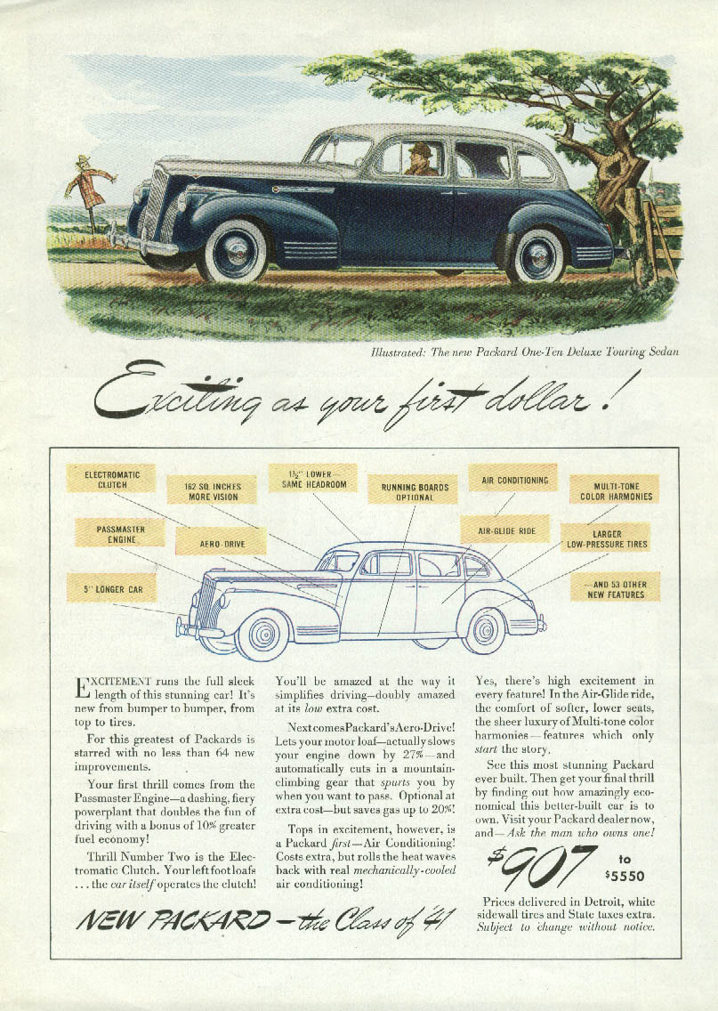 Exciting as your first dollar! Packard One-Ten Touring Sedan ad 1941 T