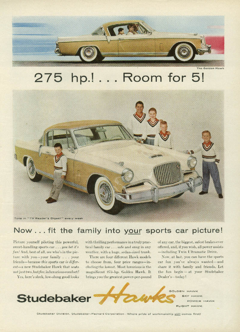 275 HP! Room for 5! Now fit the family into Studebaker Hawk ad 1956 True