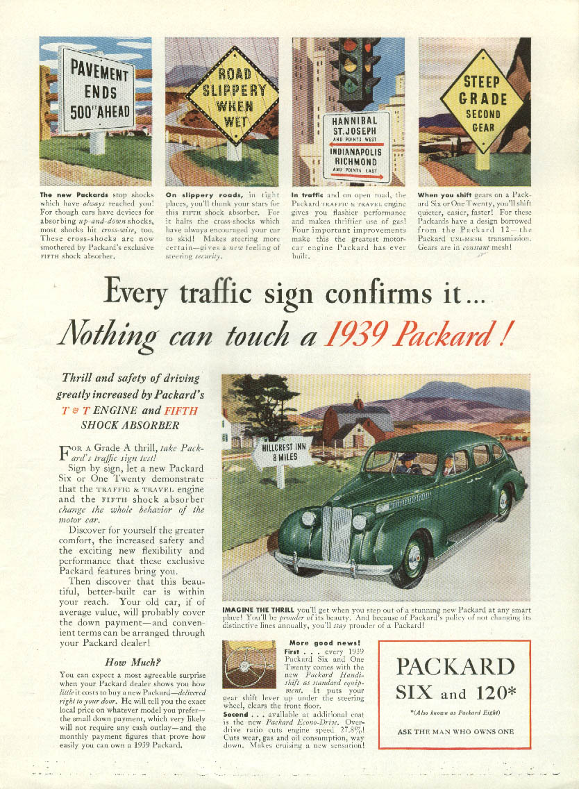 Every traffic sign confirms it Nothing can touch a Packard Six & 120 ad 1939 T