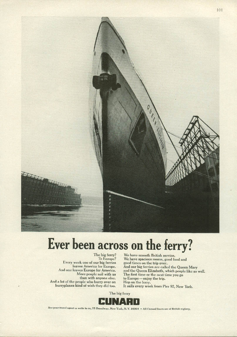 Ever been acorss on the ferry? Cunard Line R M S Queen Elizabeth ad 1967