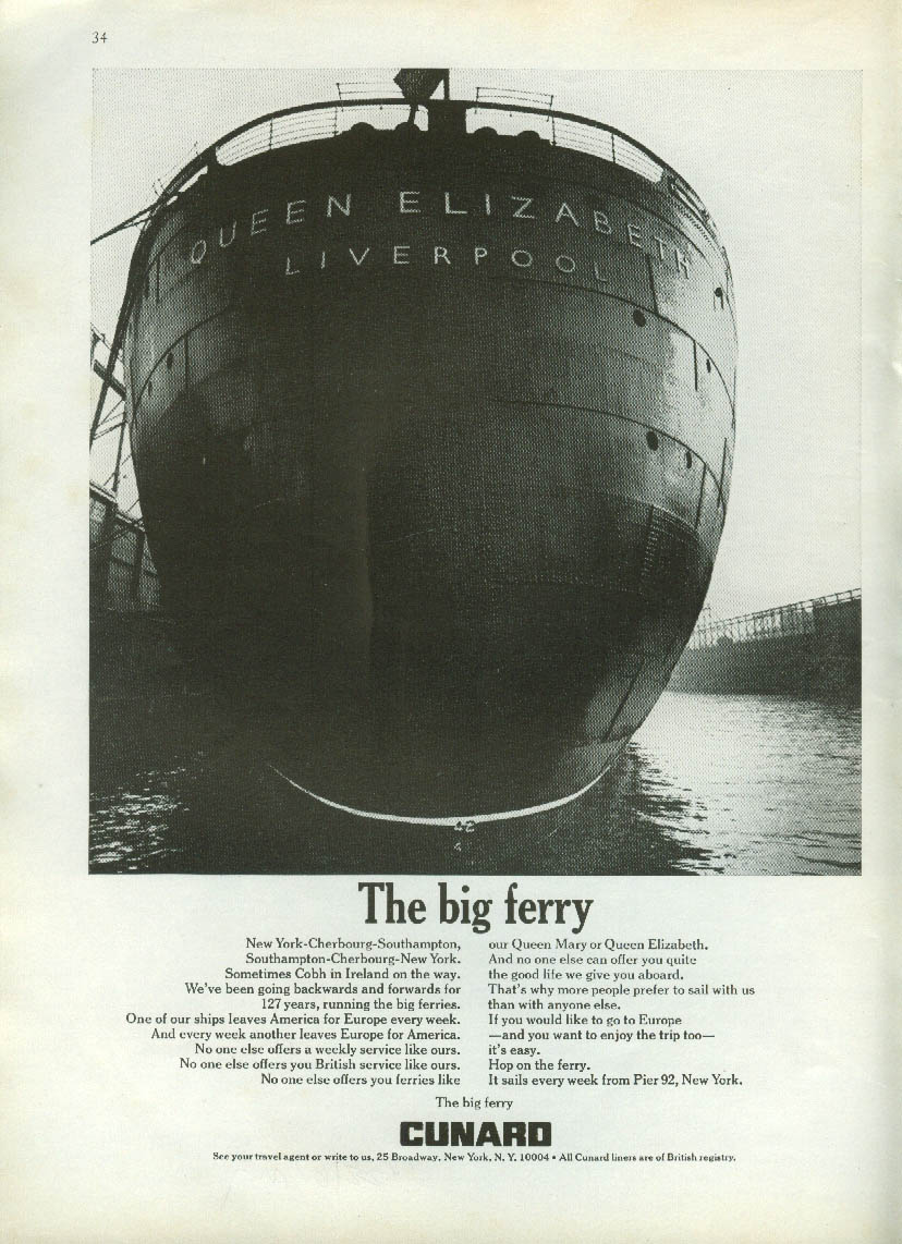 The big ferry Cunard Line R M S Queen Elizabeth ad 1967 NY