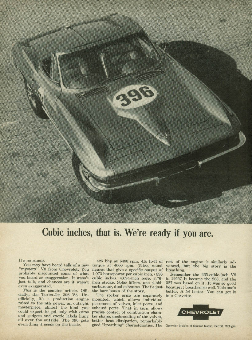 396. Cubic inches that is. We're ready if you are Corvette ad 1965 RT