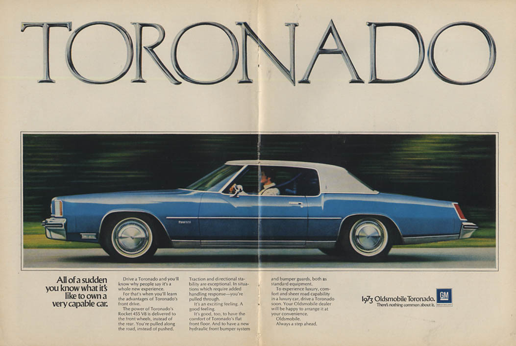 All of a sudden you know what it's like to own a Oldsmobile Toronado ad 1973