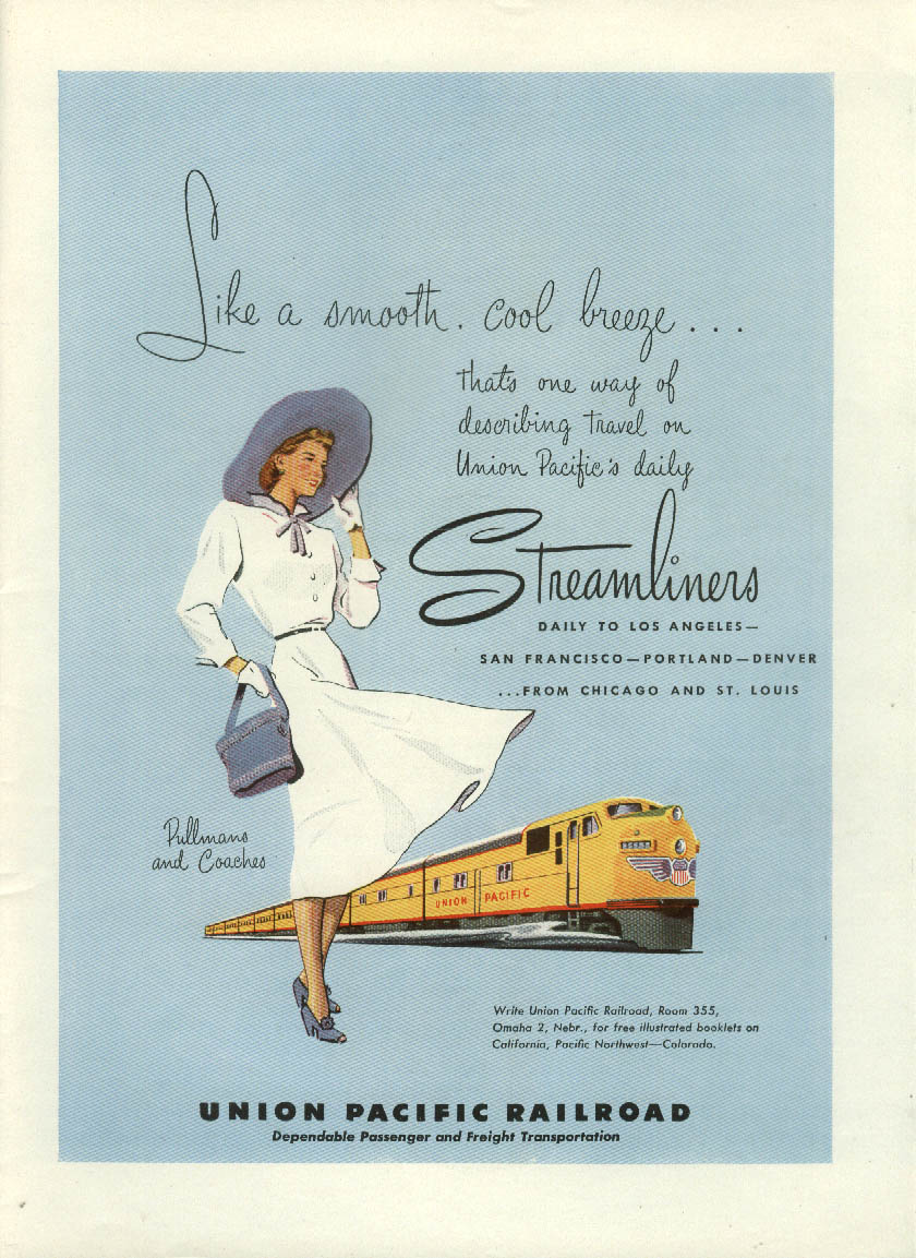 Like a smooth cool breeze Union Pacific Railroad Streamliners ad 1950 NY